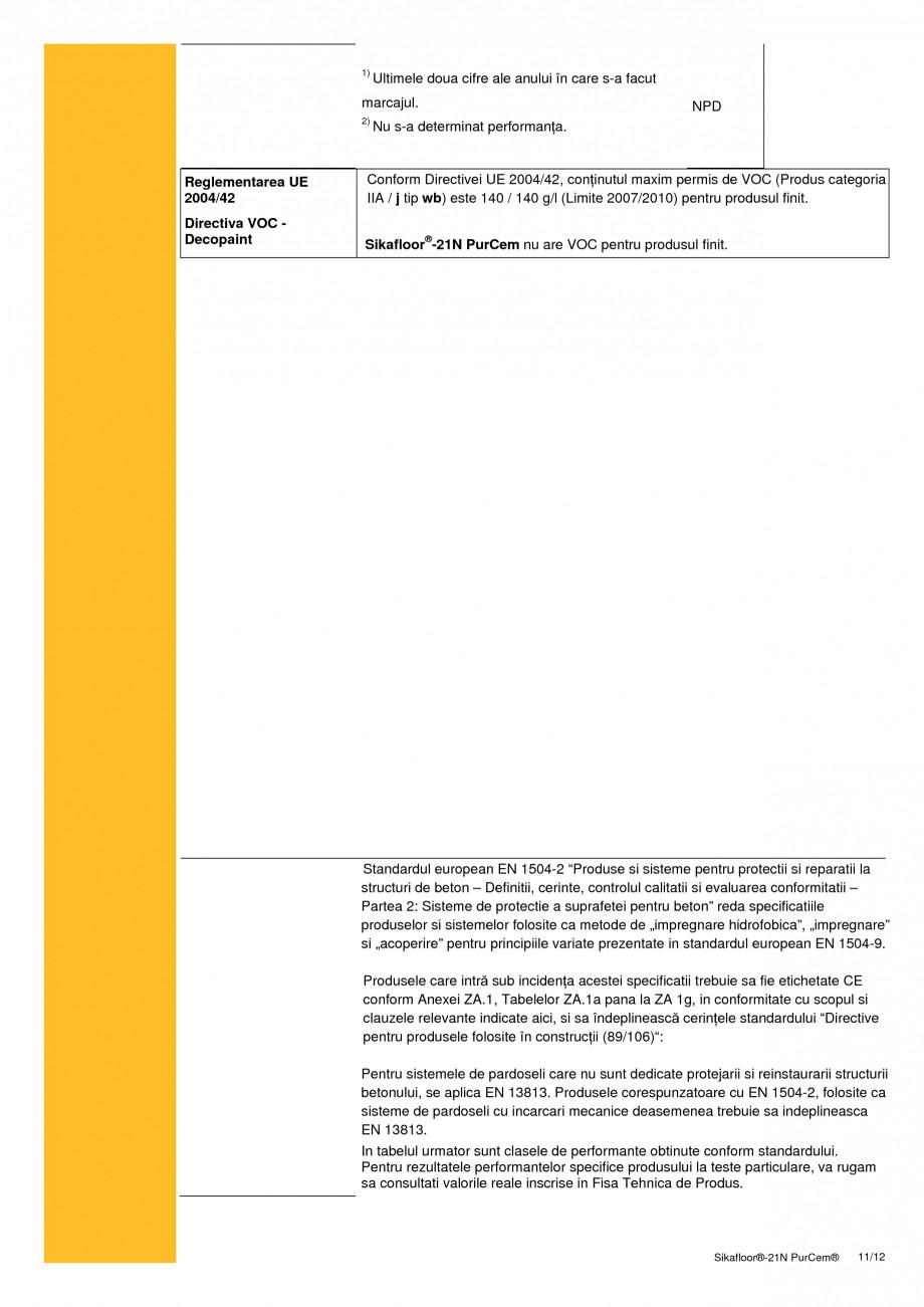 Pagina 11 - Sapa poliuretanica autonivelanta pentru incarcari medii si grele SIKA Sikafloor®-21 ...