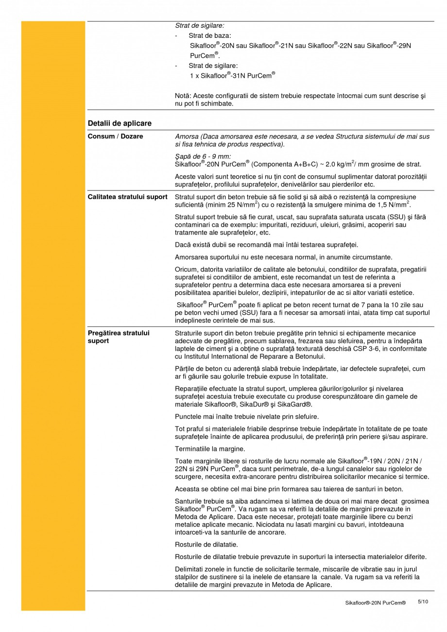 Pagina 5 - Sapa poliuretanica pentru conditii grele de lucru SIKA Sikafloor®-20 N PurCem®...
