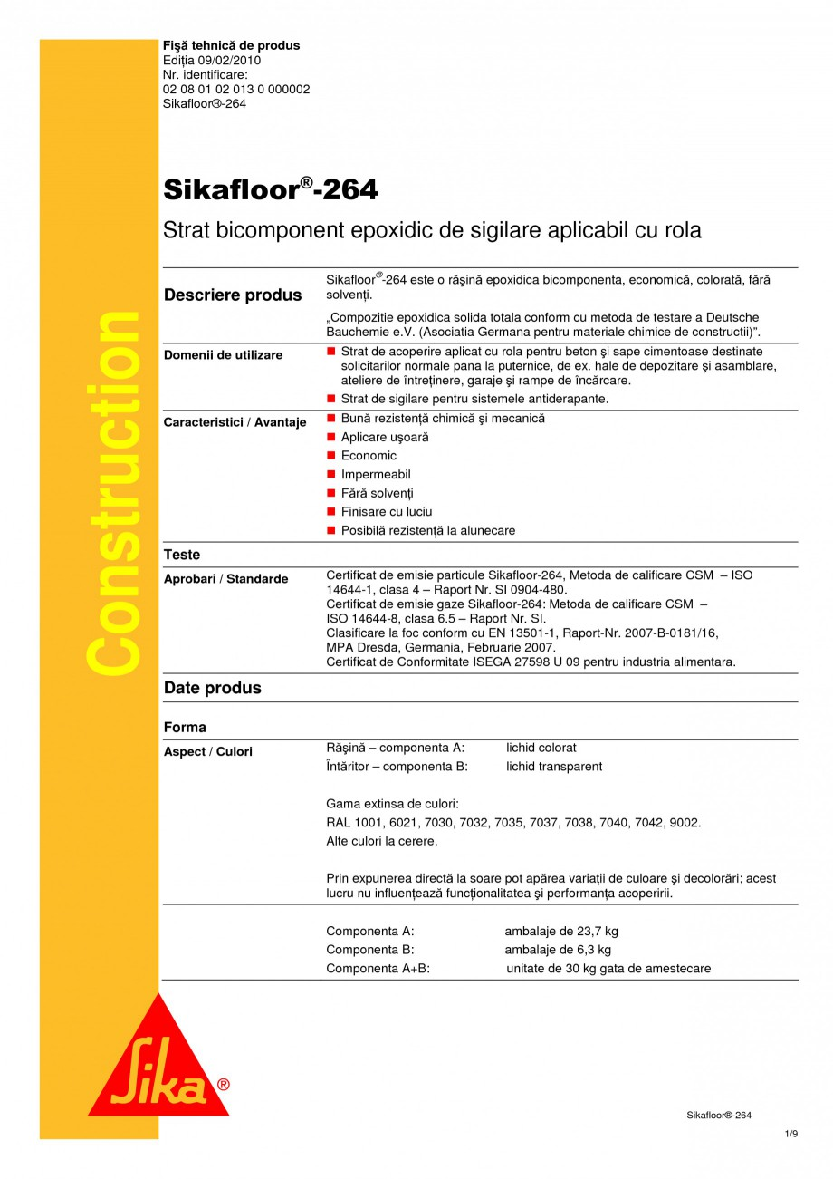 Pagina 1 - Strat bicomponent epoxidic de sigilare SIKA Sikafloor®-264 Fisa tehnica Romana Fişă...