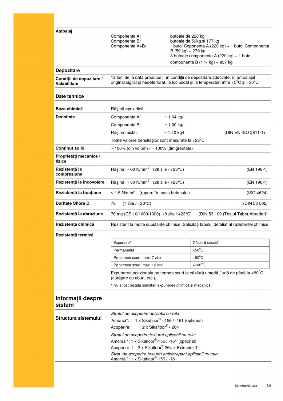 Pagina 2 - Strat bicomponent epoxidic de sigilare SIKA Sikafloor®-264 Fisa tehnica Romana...