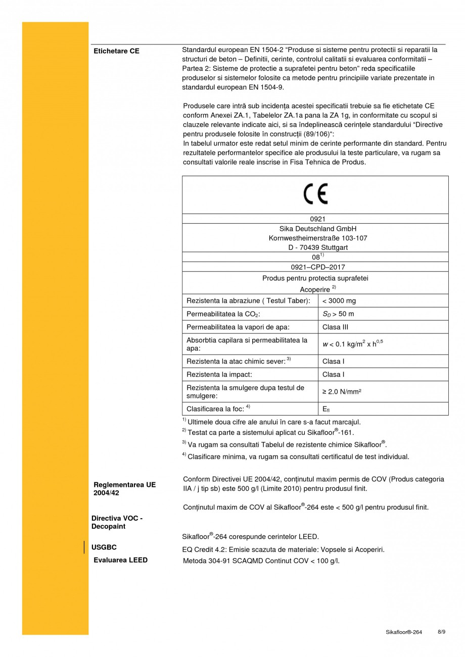Pagina 8 - Strat bicomponent epoxidic de sigilare SIKA Sikafloor®-264 Fisa tehnica Romana...