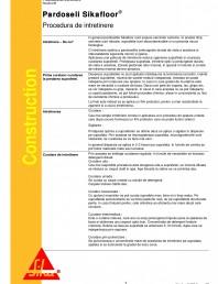 Procedura de intretinere pentru pardoselile Sikafloor