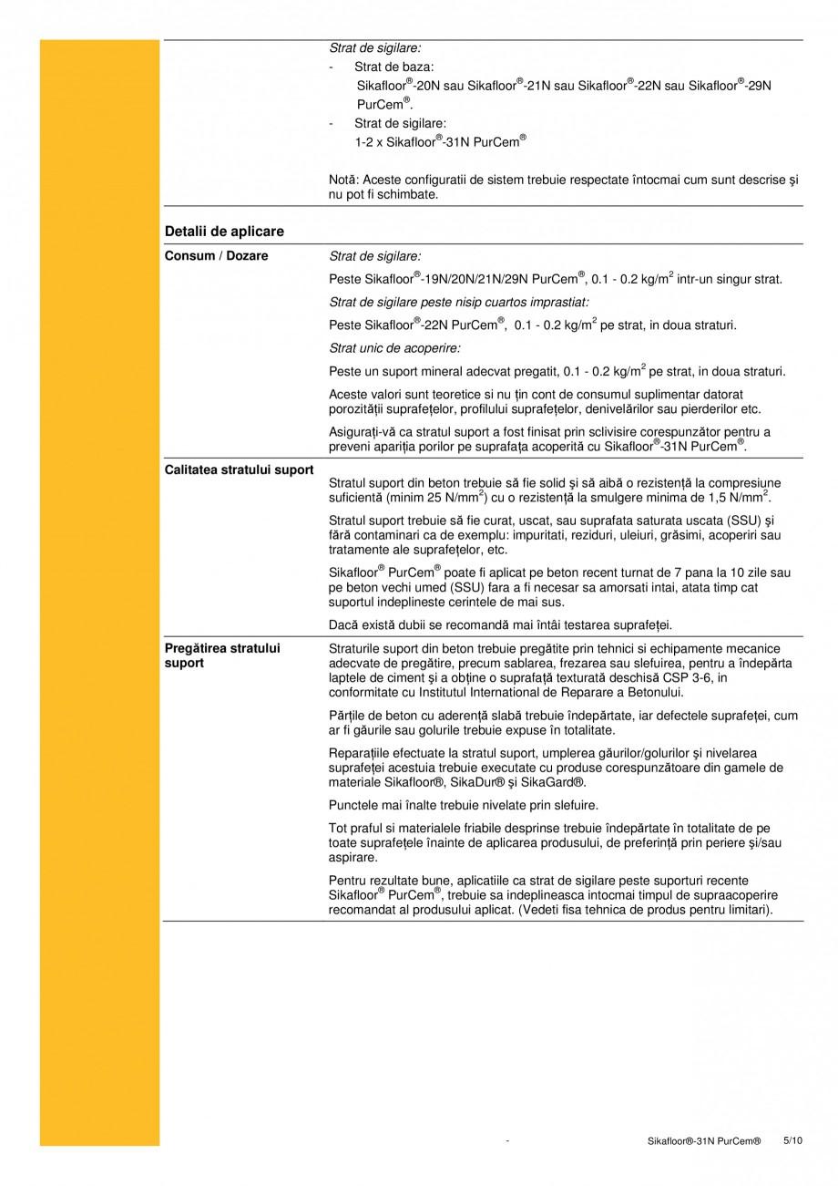 Pagina 5 - Strat de sigilare poliuretanic fara solventi SIKA Sikafloor®-31 N PurCem® Fisa...