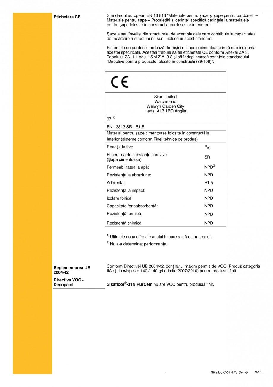 Pagina 9 - Strat de sigilare poliuretanic fara solventi SIKA Sikafloor®-31 N PurCem® Fisa...