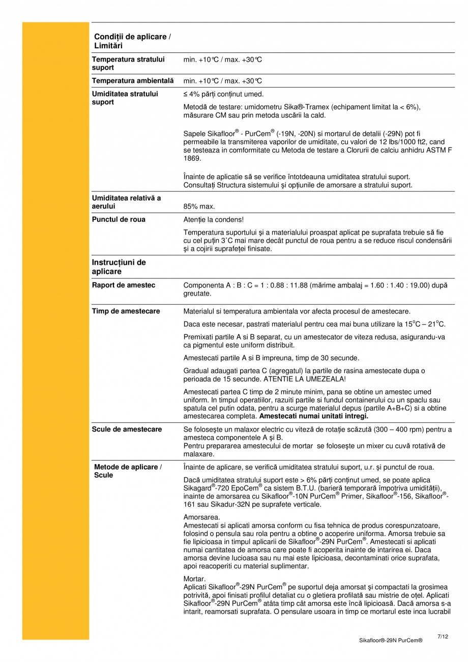 Pagina 6 - Mortar poliuretanic cu rezistenta mare pentru tencuieli si detalii SIKA Sikafloor®-29...