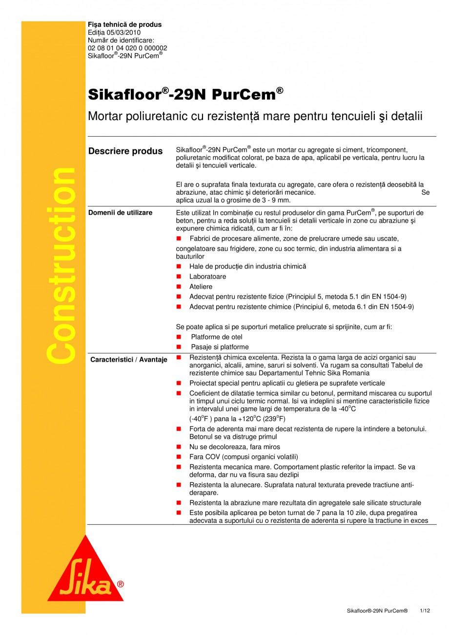 Pagina 10 - Mortar poliuretanic cu rezistenta mare pentru tencuieli si detalii SIKA Sikafloor®...