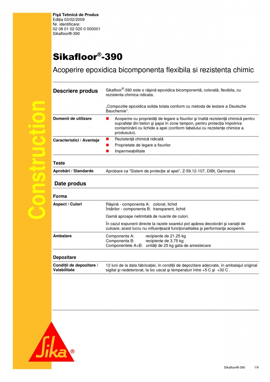 Pagina 1 - Acoperire epoxidica bicomponenta flexibila si rezistenta chimic SIKA Sikafloor®-390...