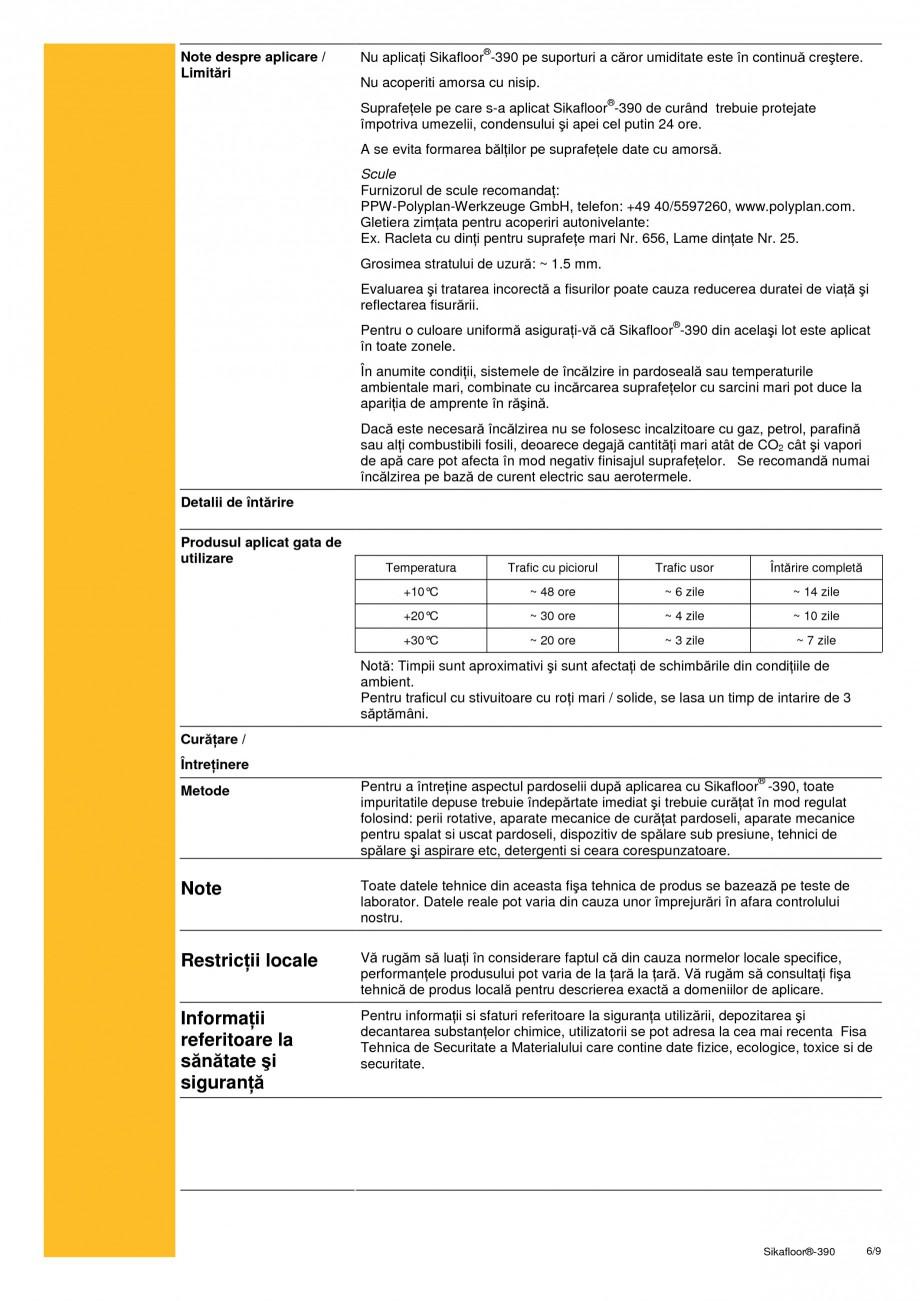 Pagina 6 - Acoperire epoxidica bicomponenta flexibila si rezistenta chimic SIKA Sikafloor®-390...