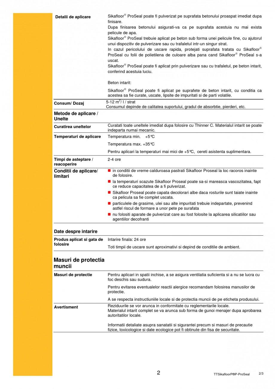 Pagina 2 - Antievaporant si durificator de suprafata lichid SIKA Sikafloor®-ProSeal Fisa tehnica...