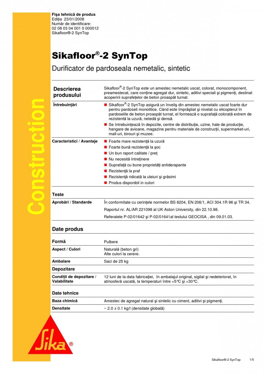 Pagina 1 - Durificator de pardoseala nemetalic, sintetic SIKA Sikafloor®-2 SynTop Fisa tehnica...