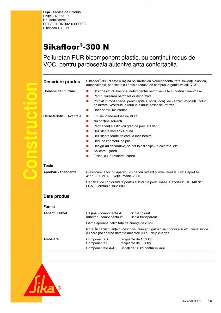 Pagina 1 - Rasina poliuretanica bicomponenta, elastica SIKA Sikafloor®-300 N Fisa tehnica Romana...