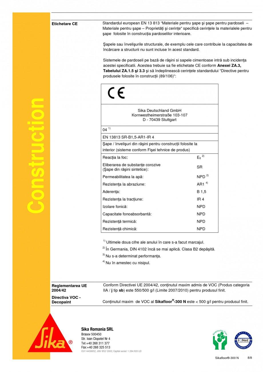 Pagina 8 - Rasina poliuretanica bicomponenta, elastica SIKA Sikafloor®-300 N Fisa tehnica Romana...