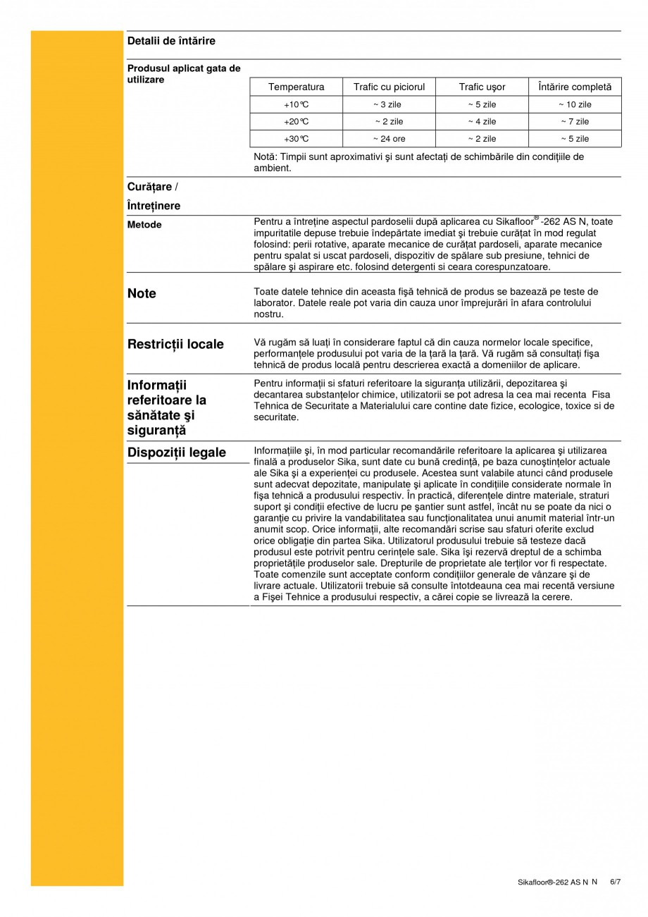 Pagina 6 - Sistem autonivelant, conductiv electrostatic, epoxidic bicomponent SIKA Sikafloor®...