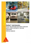 Ghid de selectie - Solutii de pardoseli epoxidice modulare pentru cerintele si ramurile industriale SIKA