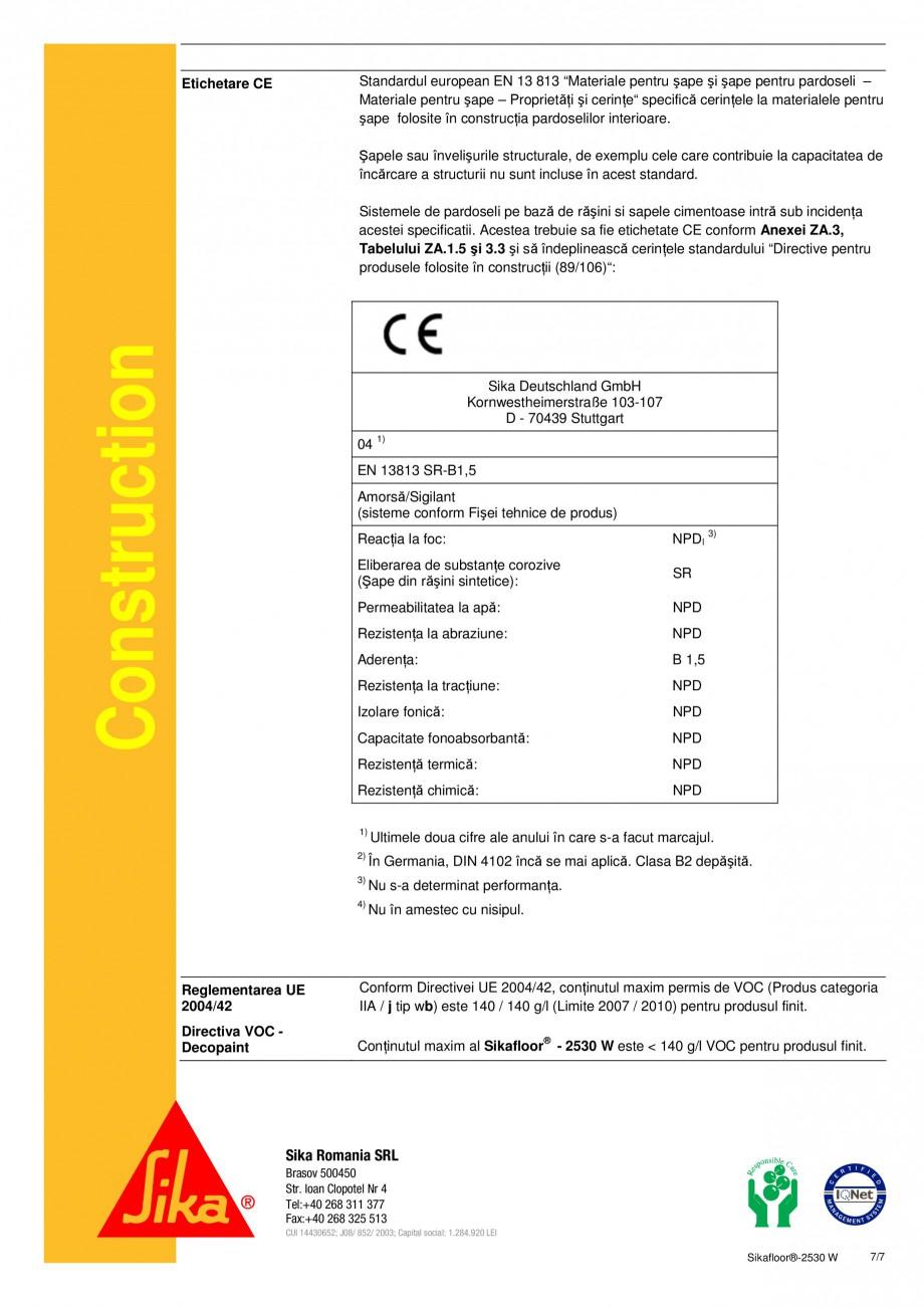 Pagina 7 - Acoperire epoxidica bicomponenta pe baza de apa SIKA Sikafloor®-2530 W Fisa tehnica...