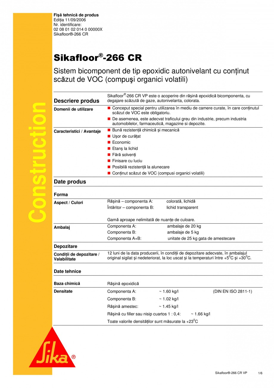 Pagina 1 - Sistem bicomponent de tip epoxidic autonivelant SIKA Sikafloor®-266 CR Fisa tehnica...