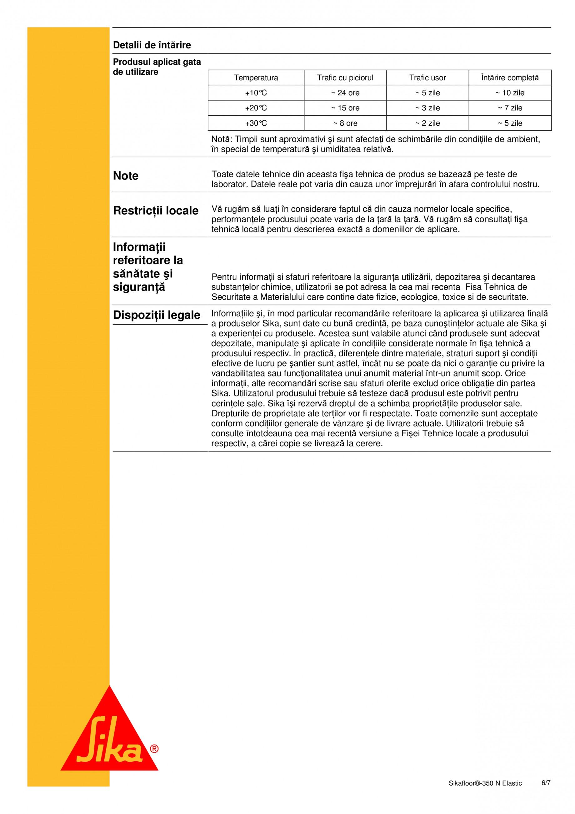 Fisa tehnica Rasina poliuretanica cu grad ridicat de elasticitate Sikafloor®-350 N Elastic SIKA Pardoseli turnate, vopsite SIKA Romania  - Pagina 6