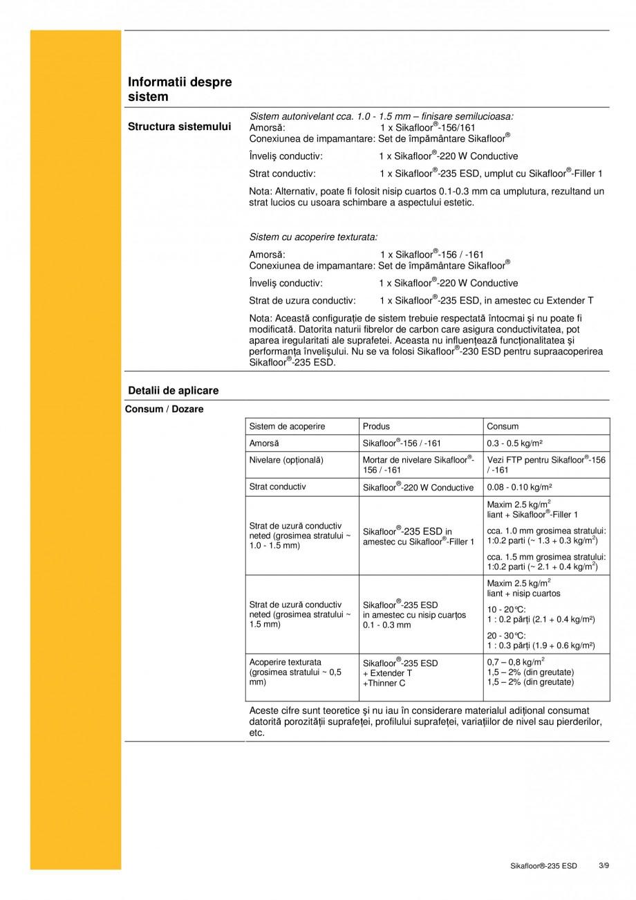 Pagina 3 - Sistem epoxidic bicomponent, autonivelant, disipativ electrostatic SIKA Sikafloor®...