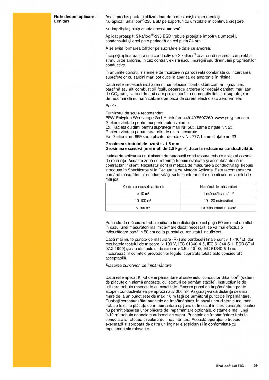 Pagina 6 - Sistem epoxidic bicomponent, autonivelant, disipativ electrostatic SIKA Sikafloor®...