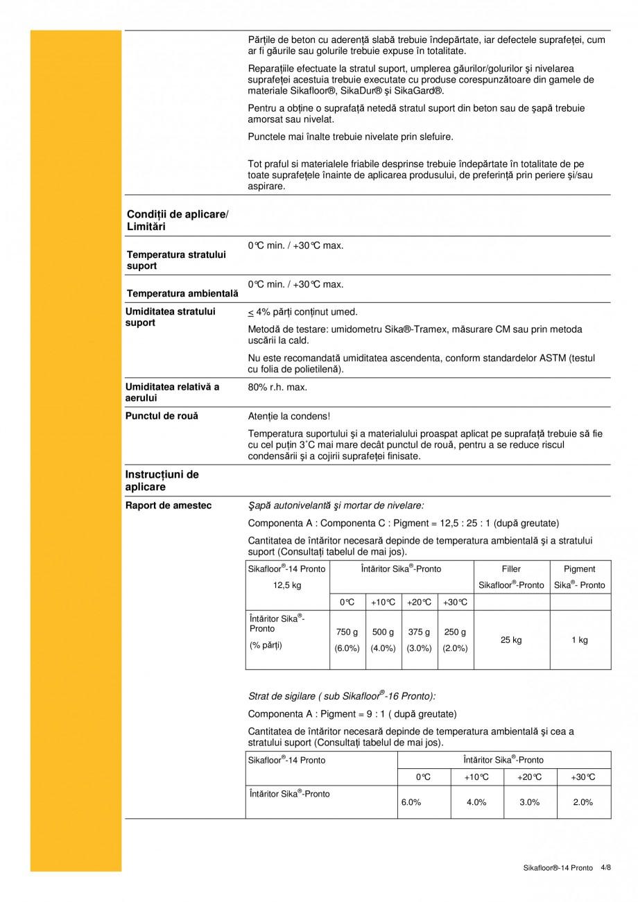 Pagina 4 - Sapa autonivelanta si mortar de nivelare tricomponent, bazat pe rasini acrilice reactive ...