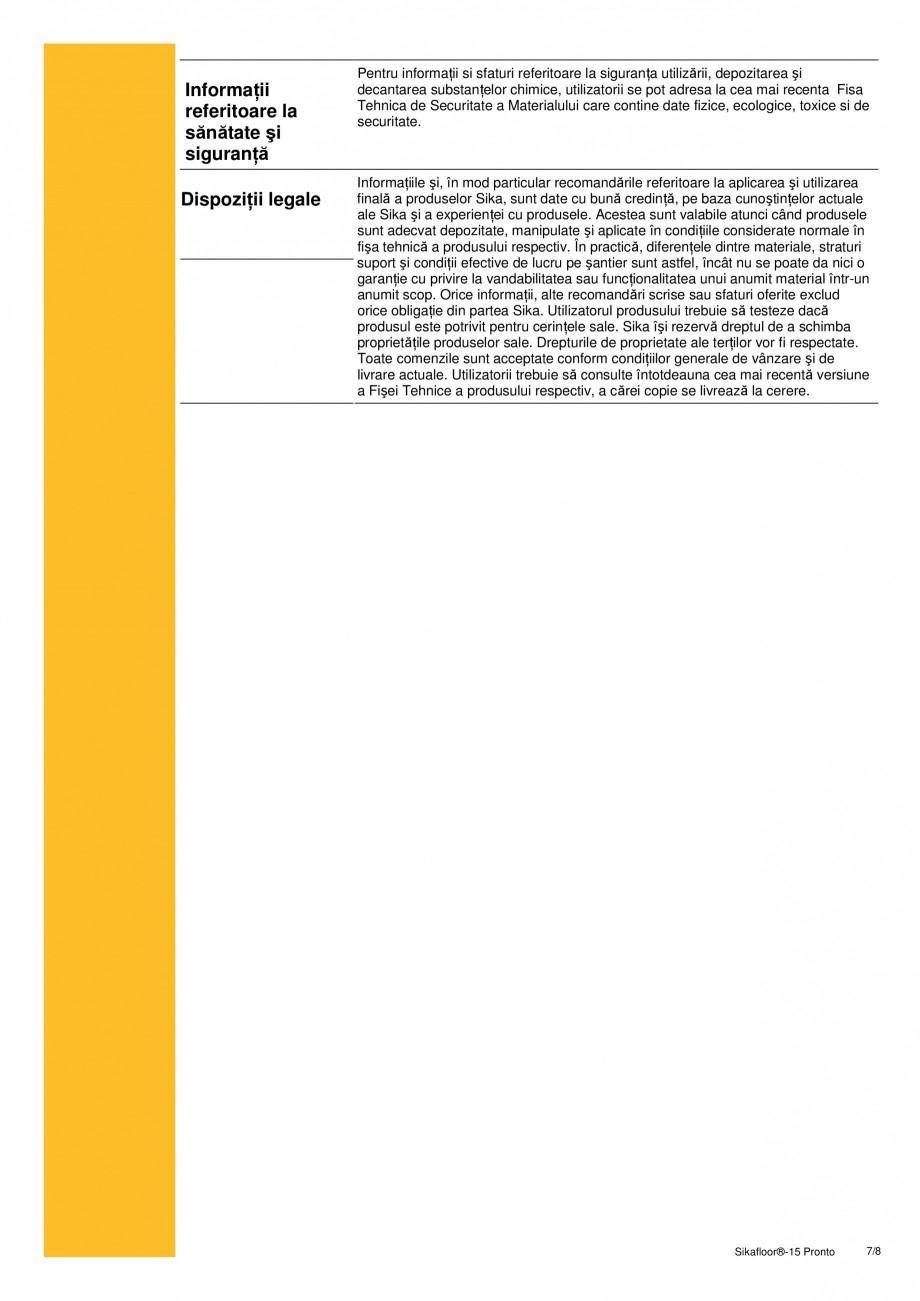 Pagina 7 - Sapa autonivelanta si mortar de nivelare, pe baza de rasini acrilice reactive SIKA...