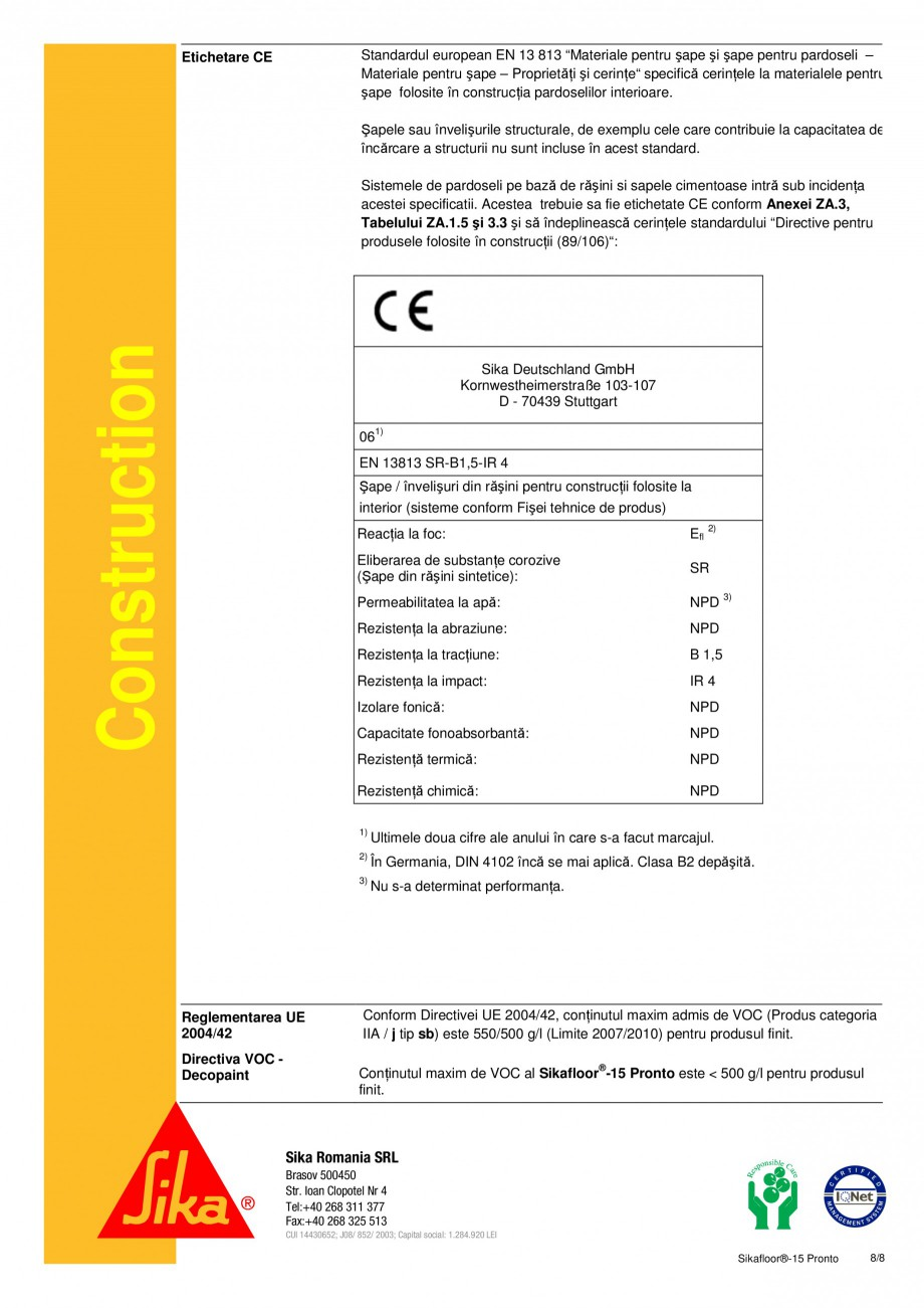Pagina 8 - Sapa autonivelanta si mortar de nivelare, pe baza de rasini acrilice reactive SIKA...