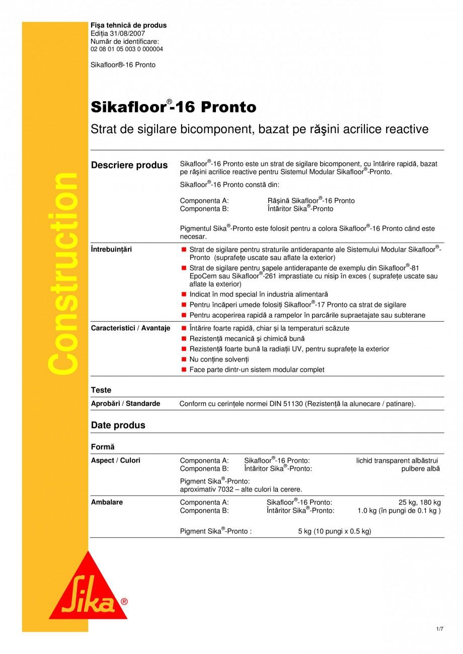 Pagina 1 - Strat de sigilare bicomponent, bazat pe rasini acrilice reactive sikafloor-16 pronto SIKA...