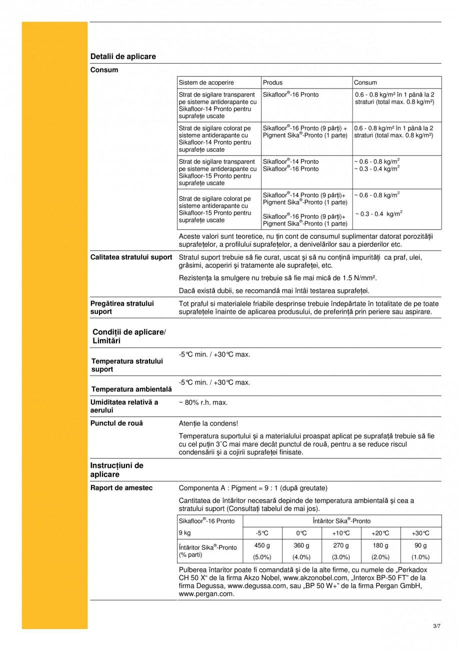 Pagina 3 - Strat de sigilare bicomponent, bazat pe rasini acrilice reactive sikafloor-16 pronto SIKA...