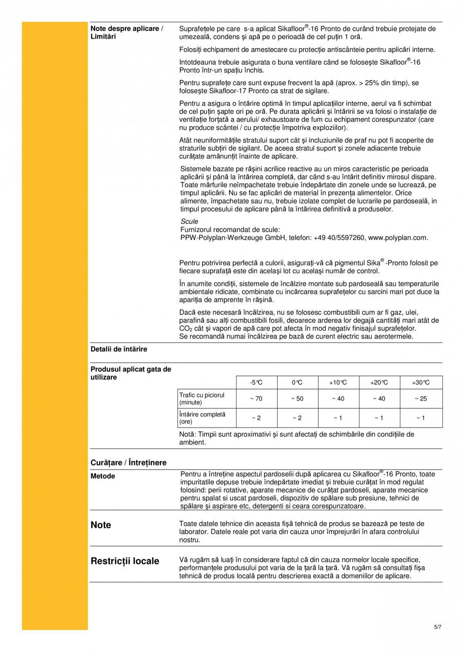 Pagina 5 - Strat de sigilare bicomponent, bazat pe rasini acrilice reactive sikafloor-16 pronto SIKA...
