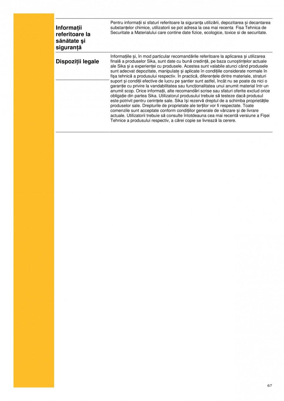 Pagina 6 - Strat de sigilare bicomponent, bazat pe rasini acrilice reactive sikafloor-16 pronto SIKA...