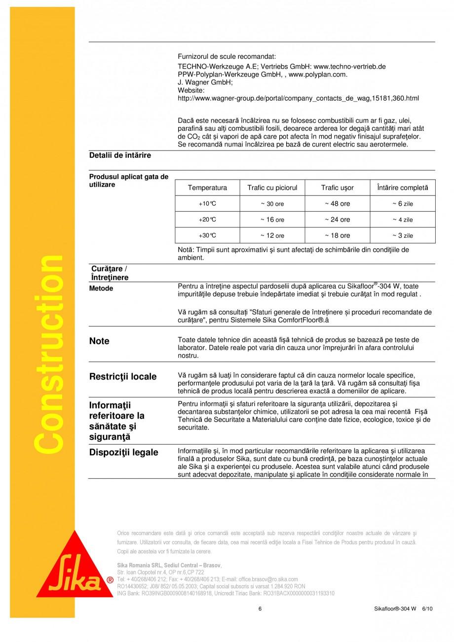 Pagina 6 - Strat sigilant poliuretanic SIKA Sikafloor®-304 W Fisa tehnica Romana ntă (minim 25 ...