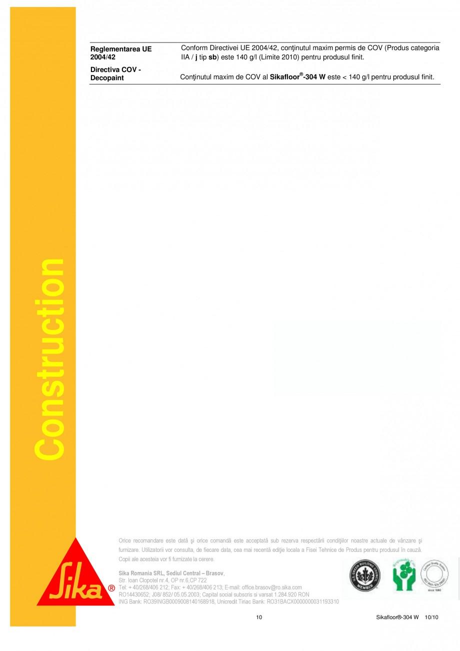 Pagina 10 - Strat sigilant poliuretanic SIKA Sikafloor®-304 W Fisa tehnica Romana ţinând sub...