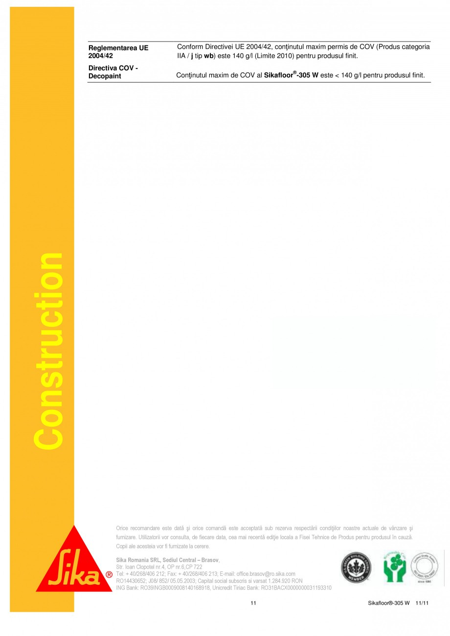 Pagina 11 - Strat sigilant poliuretanic SIKA Sikafloor®-305 W Fisa tehnica Romana upă turnare, ...