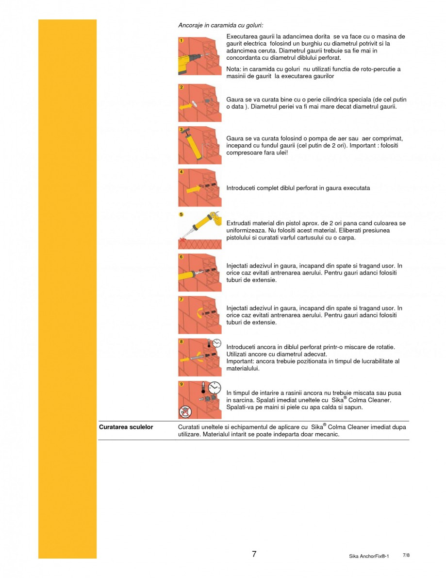 Pagina 7 - Adeziv pentru ancorari cu intarire rapida SIKA Sika AnchorFix®-1 Fisa tehnica Romana ...