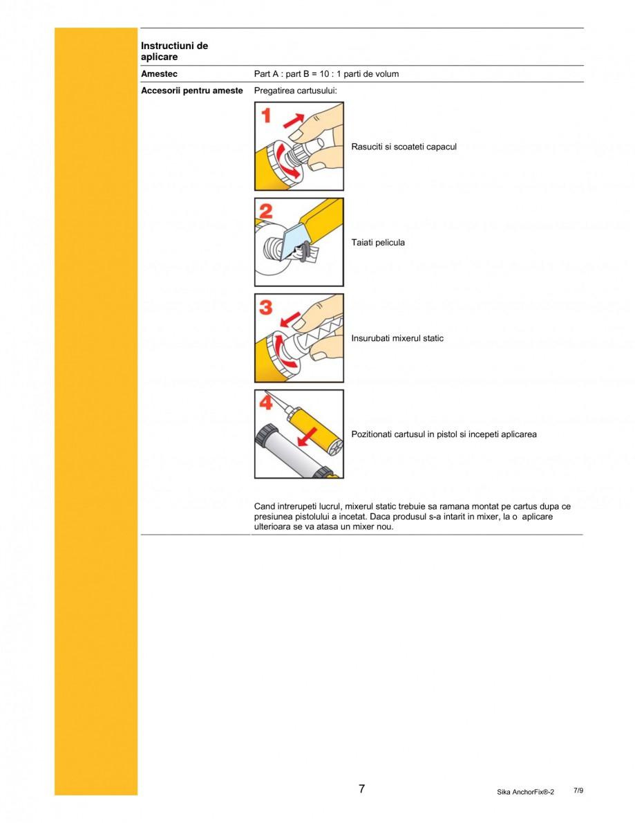 Pagina 7 - Adeziv de inalta performanta pentru ancorari SIKA Sika AnchorFix®-2 Fisa tehnica...