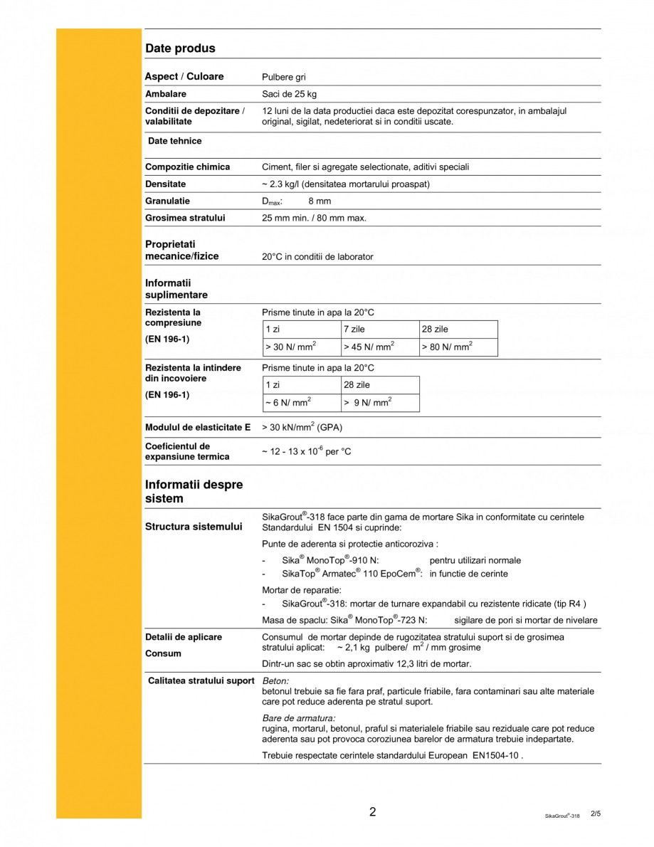 Pagina 2 - Mortar expandabil de inalta performanta cu contractii reduse SIKA SikaGrout®-318 Fisa...