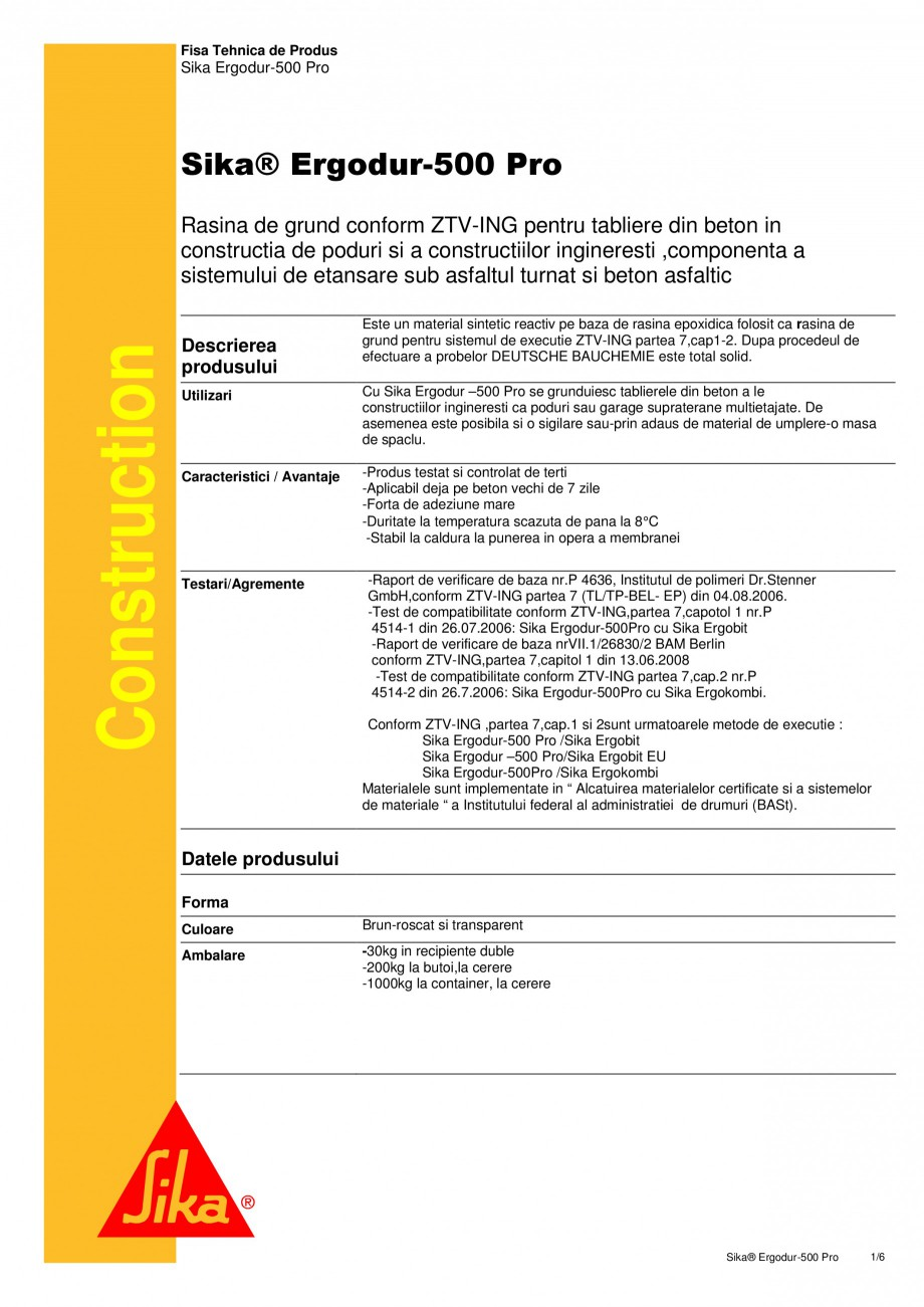 Pagina 1 - Amorsa epoxidica pentru sisteme de hidroizolatii poduri SIKA Sika® ErgoDur 500 PRO...