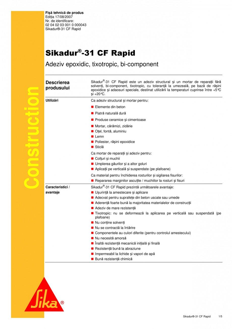 Pagina 1 - Adeziv si mortar de reparatie bi-component, tixotropic SIKA Sikadur®-31 CF Rapid Fisa...