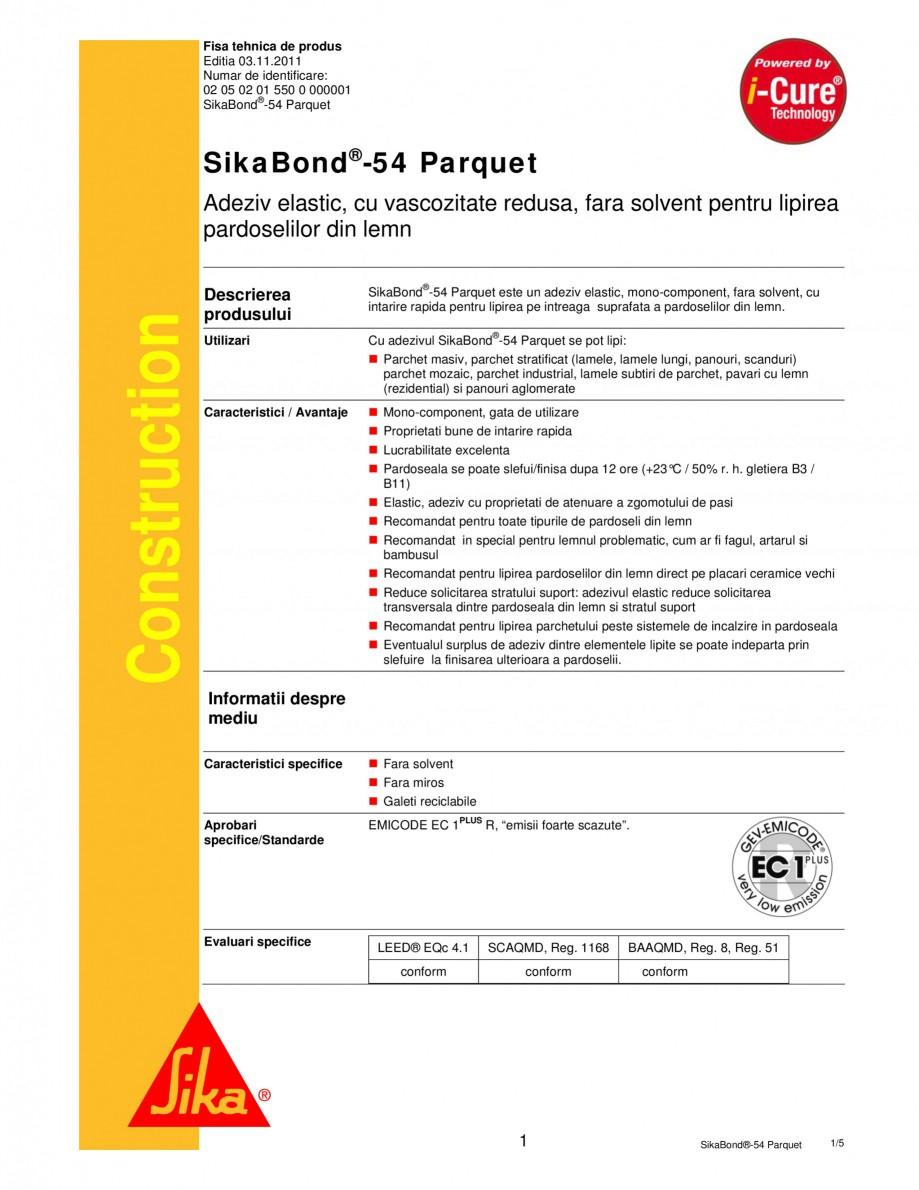 Pagina 1 - Adeziv elastic pentru lipirea pardoselilor din lemn SIKA SikaBond®-T54 FC Fisa...