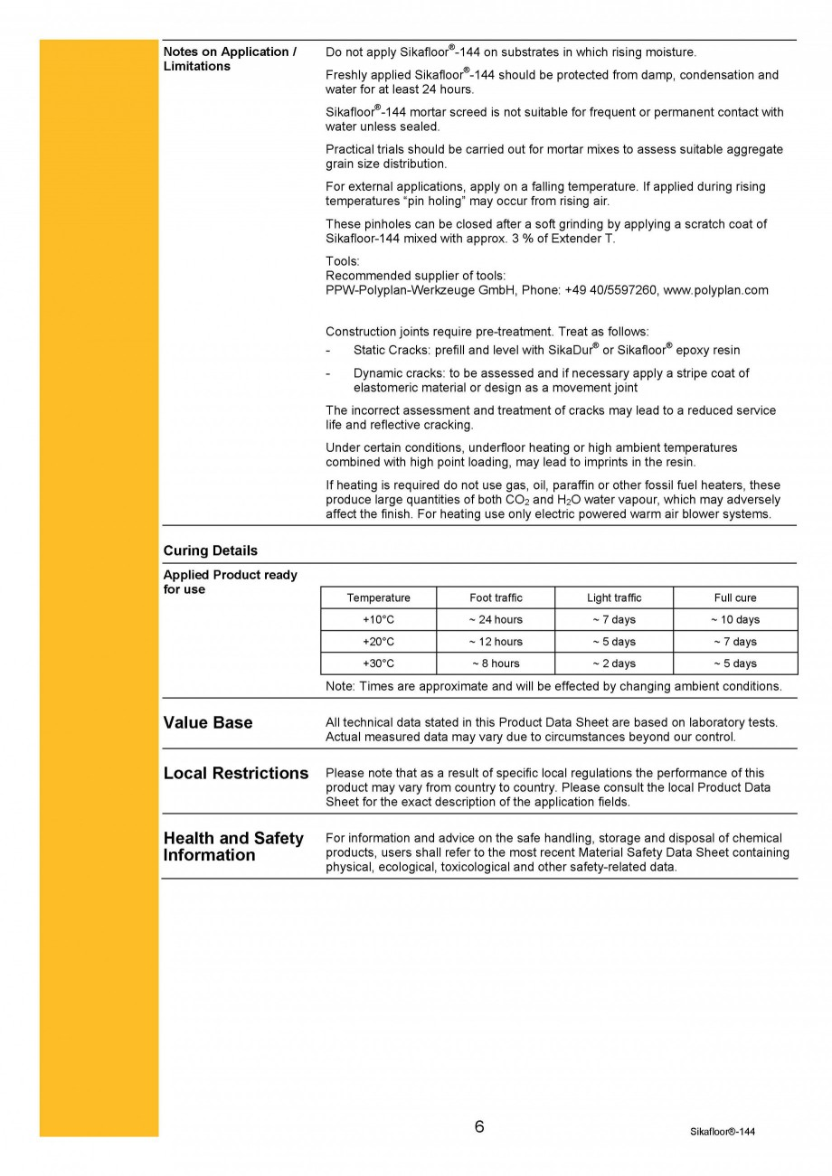Pagina 6 - Amorsa epoxidica bicomponenta SIKA Sikafloor®-144 Fisa tehnica Engleza ea is highly...