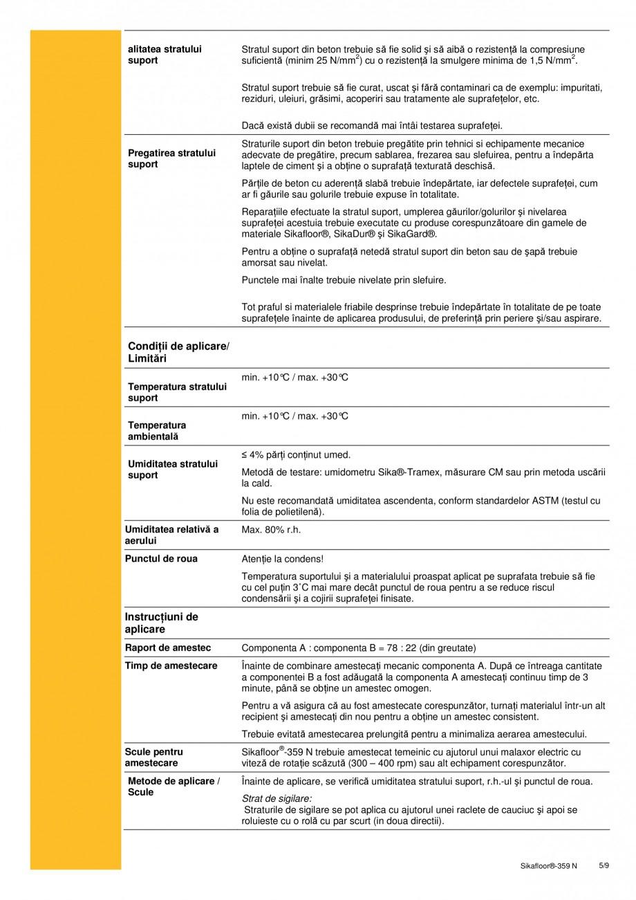 Pagina 5 - Strat de sigilare poliuretanic SIKA Sikafloor®-359 N Fisa tehnica Romana astic ®...