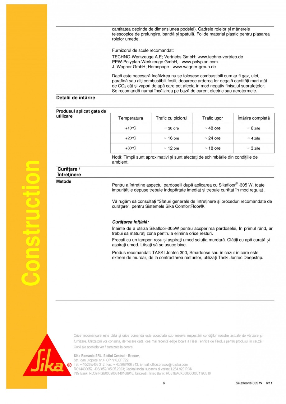 Pagina 6 - Strat sigilant poliuretanic SIKA Sikafloor®-305 W Fisa tehnica Romana ţei,...