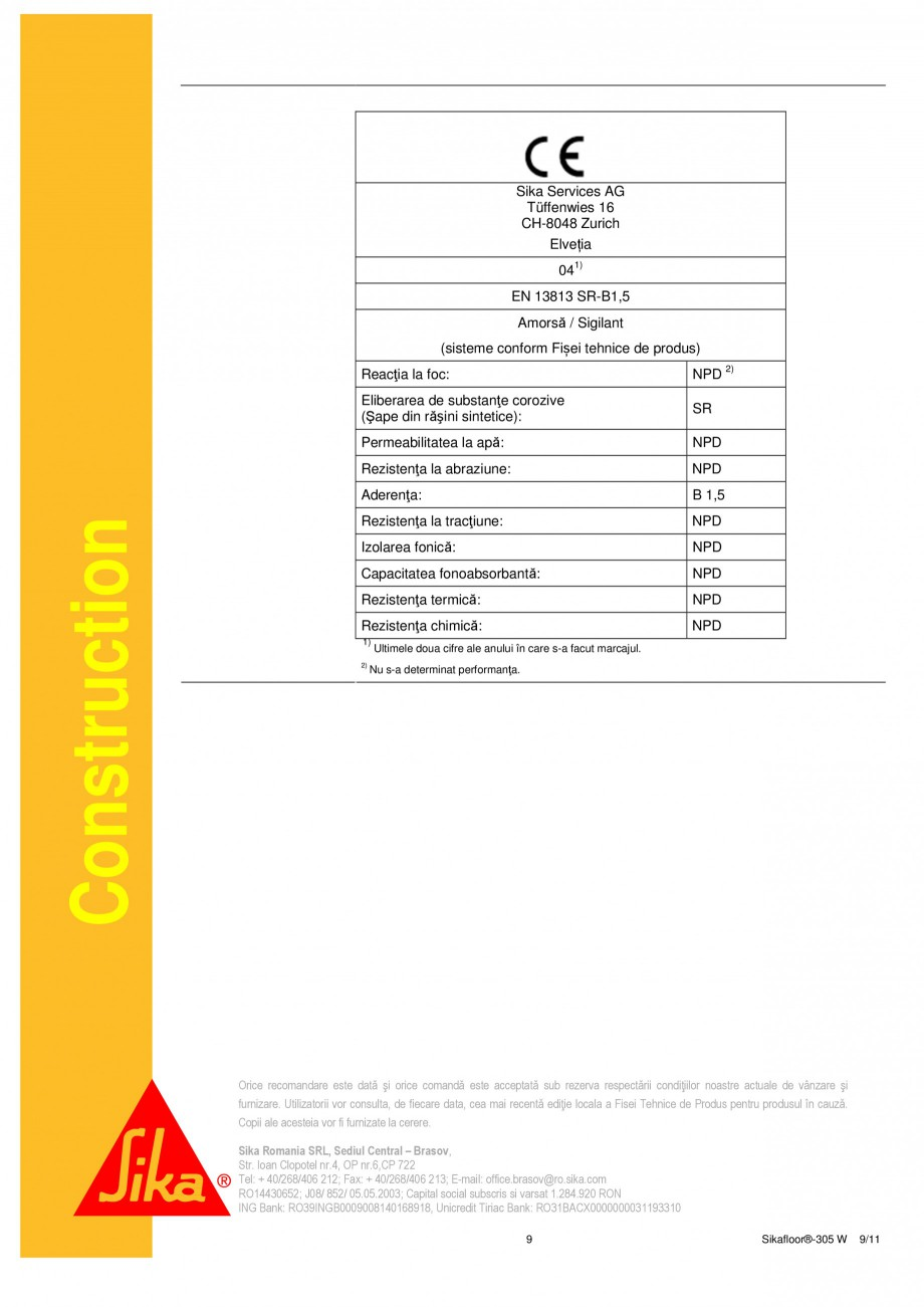 Pagina 9 - Strat sigilant poliuretanic SIKA Sikafloor®-305 W Fisa tehnica Romana minut....
