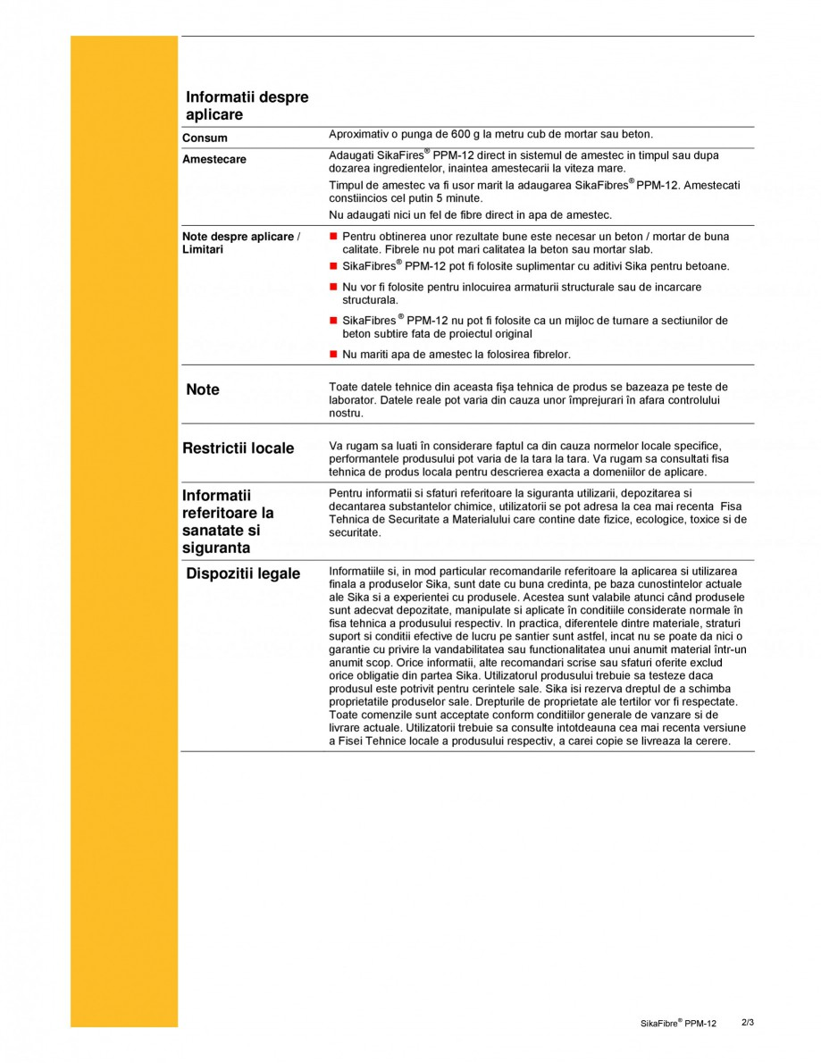 Pagina 2 - Fibre din polipropilena pentru mortar si beton SIKA SikaFiber® PPM-12 Fisa tehnica...