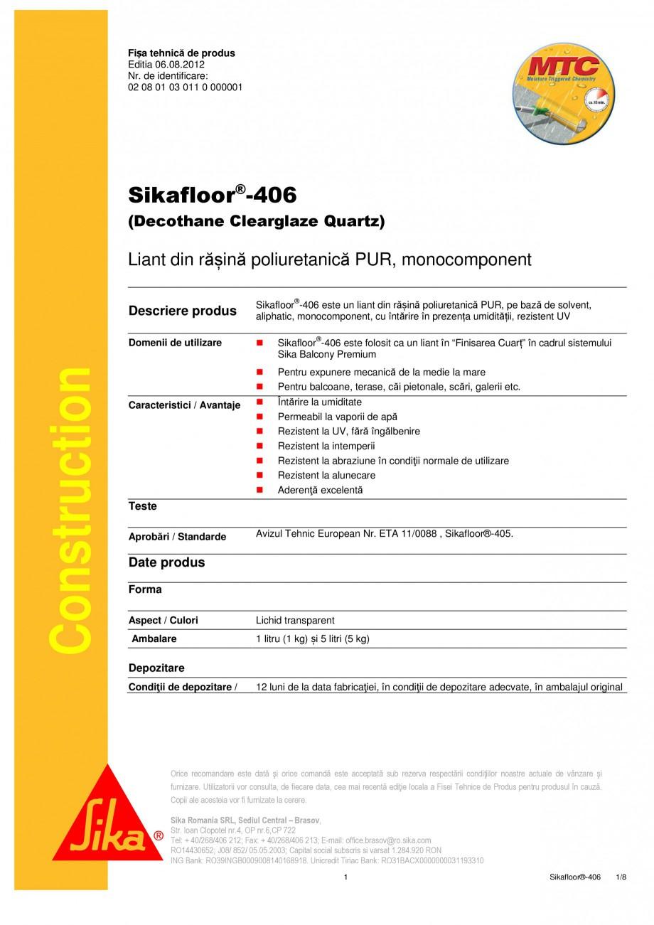 Pagina 1 - Liant din rasina poliuretanica PUR SIKA Sikafloor®-406 Fisa tehnica Romana Fișa...
