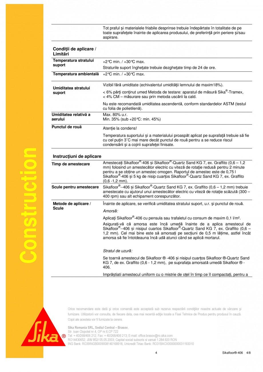 Pagina 4 - Liant din rasina poliuretanica PUR SIKA Sikafloor®-406 Fisa tehnica Romana oilea...