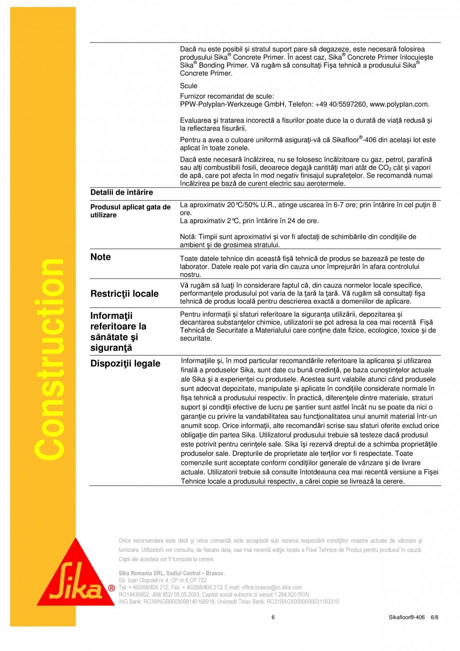 Pagina 6 - Liant din rasina poliuretanica PUR SIKA Sikafloor®-406 Fisa tehnica Romana  datorită...
