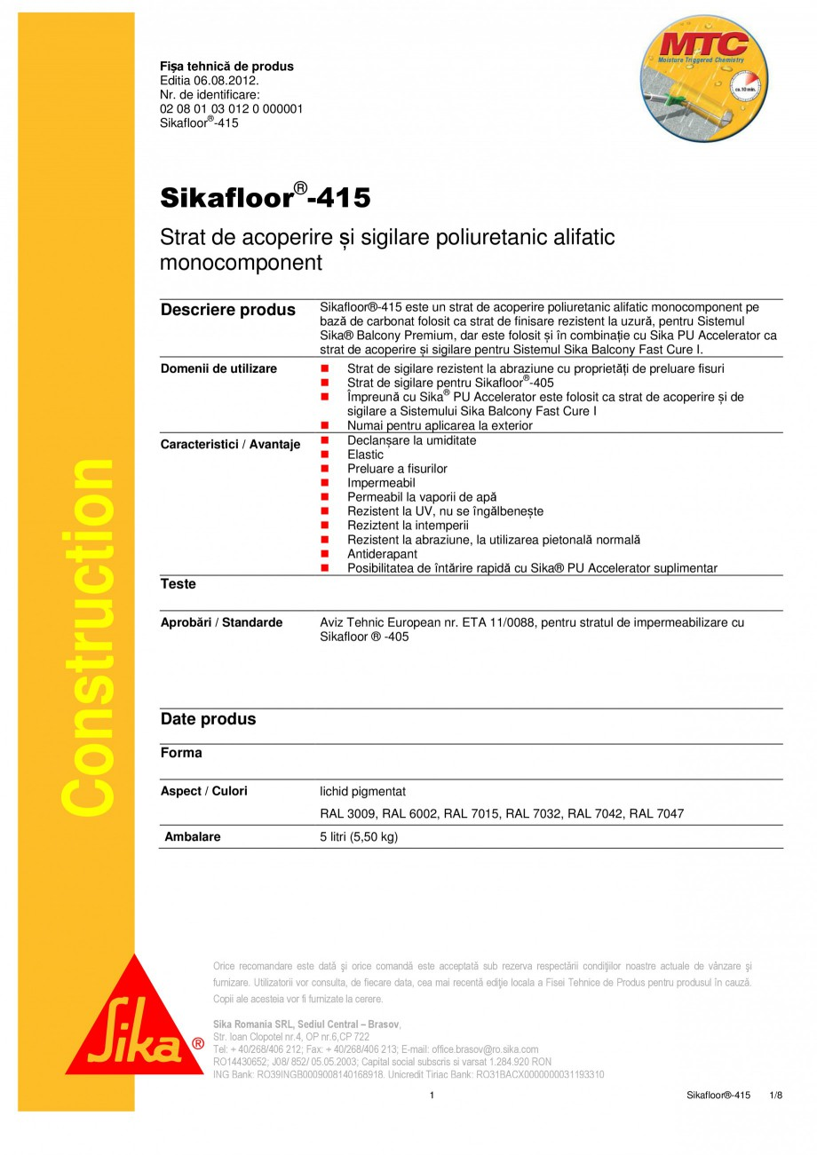 Pagina 1 - Strat de acoperire si sigilare SIKA Sikafloor®-415 Fisa tehnica Romana Fișa tehnică...