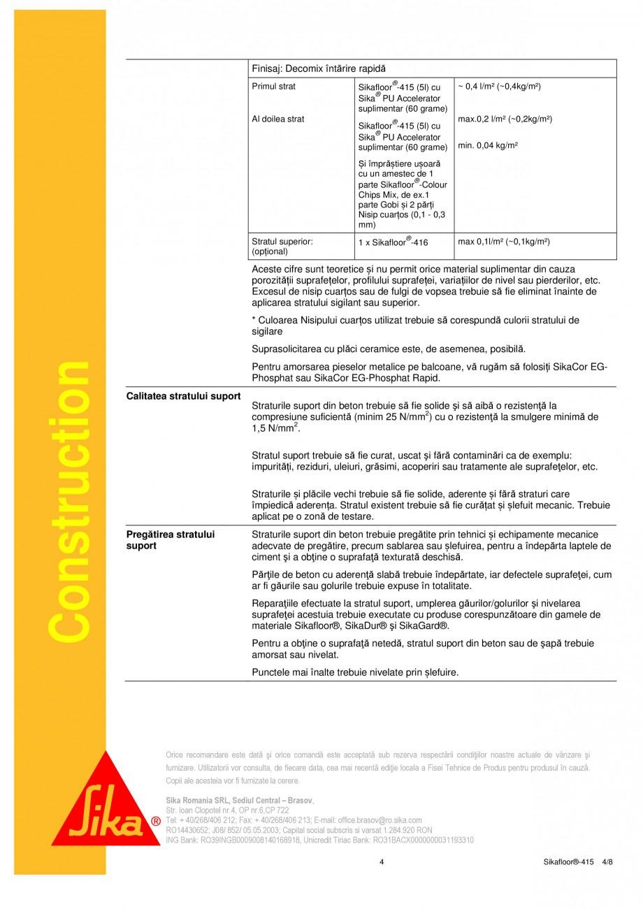 Pagina 4 - Strat de acoperire si sigilare SIKA Sikafloor®-415 Fisa tehnica Romana bilizare:...
