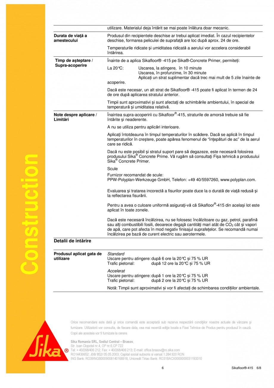 Pagina 6 - Strat de acoperire si sigilare SIKA Sikafloor®-415 Fisa tehnica Romana m / Dozare ...